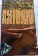 San -Antonio : ça Ne S'invente Pas - Fleuve Noir