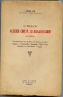 Savoie - Raoul NAZ : Le Marquis Albert Costa De Beauregard (1835-1909) Commandant Des Mobiles De Savoie En 1870 ...Mili - Alpes - Pays-de-Savoie