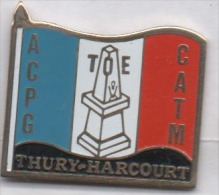 Armée Militaire ,  ACPG CATM  TOE Anciens Combattants De Thury Harcourt - Militair & Leger