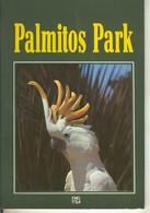 Palmitos Park - Libros, Revistas, Cómics