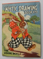 MYSTIC DRAWING Book N° 52 The Whishing BIcycle - Walker Toy Book Made By Renwing Of Otley. Eng. - Rabbit Lapin - Enfants
