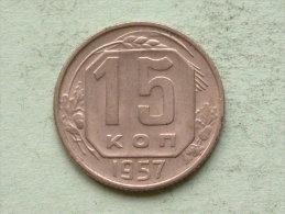 1957 - 15 KOPEK / Y# 124 ( For Grade, Please See Photo ) !! - Russie
