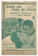 """Partition Musicale, Dans Un Tour De Valse, Chantée Par Henry Garat Dans Le Film """"Valse Royale"""", Frais Fr:1.60€ - Partitions Musicales Anciennes"""