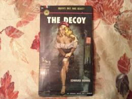 Vintage PB - THE DECOY By EDWARD RONNS (Vintage Pulp Fiction) - Books, Magazines, Comics