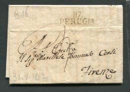 1812 RARA  PREFILATELICA NAPOLEONICA 117  PERUGIA  X FIRENZE  INTEGRO E RARO IL SUO TESTO - 1. ...-1850 Prefilatelia