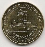 Médaille Du Château De Vincennes  ;  Résidence Royale  ;  Le Donjon XIVe Siècle  - 2007  -  Neuve  -   Monnaie De Paris - 2007