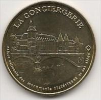 Médaille    La Conciergerie   2004  -  Neuve - Monnaie De Paris - Monnaie De Paris