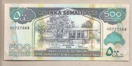 Somaliland - Banconota Non Circolata Da 500 Scellini - 2008 - Somalia
