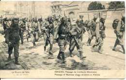 La Guerre De 1914   AMIENS  Passage De Tirailleurs Marocains - Guerre 1914-18