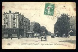 Cpa 93 Aubervilliers Pantin Route De Flandre Aux Quatre Chemins           -- 7 -- - Aubervilliers