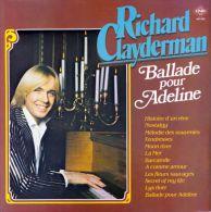* LP *  RICHARD CLAYDERMAN - BALLADE POUR ADELINE - Instrumentaal