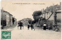 Le Péage De Roussillon - L'Hôpital Et Grande Rue (attelage) - France