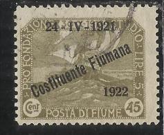 FIUME 1922 PRO FONDAZIONE STUDIO SOPRASTAMPATO OVERPRINTED COSTITUENTE FIUMANA CENT. 45 USED - Fiume