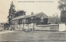 27 - SAINT-AUBIN-D´ÉGROSVILLE - Eure - Les Ateliers Du Docteur Auzoux - Saint-Aubin-d'Ecrosville