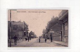 Bray-Dunes ( Nord  ),  Rue Principale De La Plage  , éd. Vandenbilke - Autres Communes