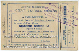 BIGLIETTO BANCHETTO POPOLARE IN ONORE GIACOMO BINICELLI COMITATO ELETTORALE DEI MODERATI E CATTOLICI BRESCIA - Announcements