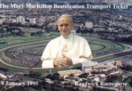 (212) Australia - NSW - Sydney Pope John Paul II Beatification Of Mary MacKillop At Randwick Racecourse - Sydney