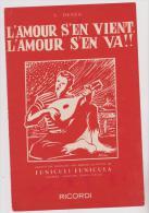 (y) L'amour S'en Vient , L'amour S'en Va ! (funiculi-funicula) , Musique : L DENZA , Paroles : ARMAND SILVESTRE - Partitions Musicales Anciennes