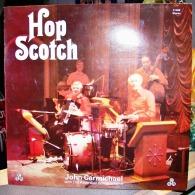 33 TOURS VINYLE NEUF 1982 HOP SCOTCH JOHN CARMICHAEL WITH THE ACCORDION BONANZA  BAND JOHN CRAWFORD DUNCAN FINDLAY DAVE - Instrumental
