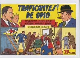 Roberto Alcazar Y Pedrin Facsimil Numero 0066: Traficantes De Opio - Livres, BD, Revues