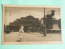 LE CAIRE - Opéra Et Statue D'Ibrahim Pascha - Le Caire