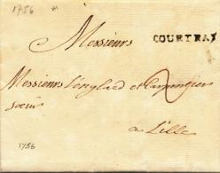 915/21 - Lettre Précurseur Avec Texte - Griffe COURTRAY 1756 Vers LILLE - Signée Surmont - 1714-1794 (Austrian Netherlands)