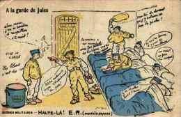 Scènes Militaires, Halte Là - A La Garde De Jules - Humour