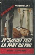 """FLEUVE NOIR ESPIONNAGE  - N° 391  """" Mr SUZUKI FAIT LA PART DU FEU """" - JEAN-PIERRE CONTY - Fleuve Noir"""