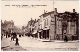 Bar Le Duc - Monument Michaud Et Rue Entre-deux-ponts - Bar Le Duc