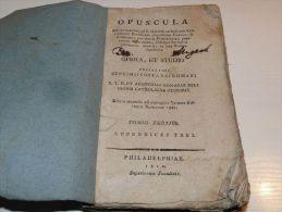 Opuscula Opera Et Studio Philadelphiae 1810 Philadelphia In Latin Language - Libri Vecchi E Da Collezione