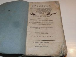 Opuscula Opera Et Studio Philadelphiae 1810 Philadelphia In Latin Language - Libros, Revistas, Cómics