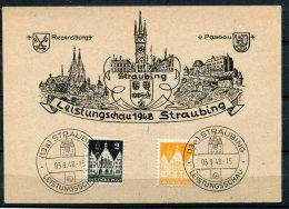 """Alliierte Besetzung 1948 Sonderkarte/Card Straubing Mit Mi.Nr73 /78 U.SS""""Straubing-Leistungschau 1948 Straubing""""1 Beleg - Deutschland"""