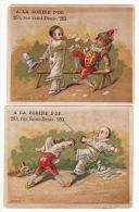 Chromo A La Bobine D´or Prévost Lessertisseux Pierrot Polichinelle Escrime Fleuret Moucheté Touché Cartes Jeu Vous êtes - Aiguebelle