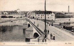 CPA - COMPIEGNE - LE PONT NEUF - HOTEL DE FLANDRES - SPORT NAUTIQUE COMPIEGNOIS - N/b -1919 - - Compiegne