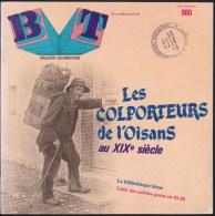 BT 980 / LES COLPORTEURS DE L OISANS AU XIXe SIECLE / HAUTES ALPES ISERE MONTAGNE PETITS METIERS ROMANCHE / DONSPF - History