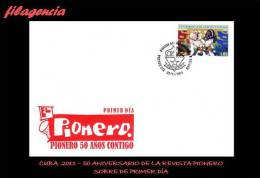 AMERICA. CUBA SPD-FDC. 2011 50 ANIVERSARIO DE LA REVISTA INFANTIL PIONERO - FDC