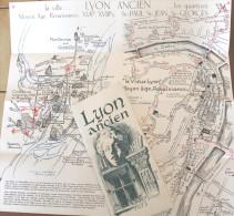 Lyon Ancien Par G.et Y. Soyer. Regard Sur Le Passé, Découverte De Lyon, Plans Et Itinéraires, Les Traboules. - Tourisme