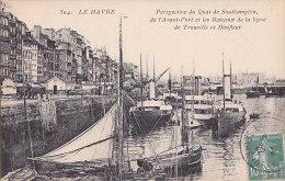 Al - Cpa LE HAVRE - Pespective Du Quai De Southampton, De L'avant Port Et Les Bateaux De La Ligne De Trouville Et Honfle - Hafen