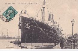 """Al - Cpa LE HAVRE - Le Transatlantique  """" La Provence"""" - Le Havre"""