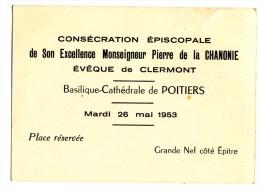 Carte D'invitation à La Consécration De Son Excellence Pierre De La Chanonie. Cathédrale De Poitiers - Anuncios
