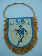 FANION FOOTBALL C.S LA GORGUE 40 ANS - Apparel, Souvenirs & Other