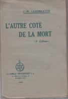 Leadbeater L'autre Cote De La Mort 3e Edition  La Famille Theosophique - Geheimleer