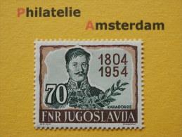 Yugoslavia 1954, 150 ANN.FIRST SERB UPRISING / KARADORDE: Mi 754, * - 1945-1992 Socialistische Federale Republiek Joegoslavië
