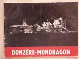 DONZERE MONDRAGON LES TRAVAUX - Rhône-Alpes