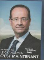 ELECTIONS PRESIDENTIELLES 6 MAI 2012 - PROFESSIONS DE FOI FRANCOIS HOLLANDE / NICOLAS SARKOZY - PROMESSES ELECTORALES - Historical Documents