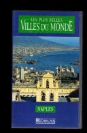 Cassette Video VHS: Les Plus Belles Villes Du Monde, Naples, Italie (13-4670) - Voyage