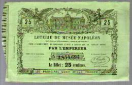 Vieux Billet De Loterie Pour L'achèvement Du Musée Napoléon à Amiens Sur 1 Terrain Donné Par L' Empereur ( 1855 à 1867 ) - Biglietti Della Lotteria