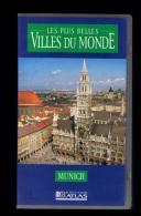 Cassette Video VHS: Les Plus Belles Villes Du Monde, Munich, Allemagne (13-4667) - Voyage