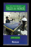 Cassette Video VHS: Les Plus Belles Villes Du Monde, Jerusalem, Israel (13-4668) - Voyage