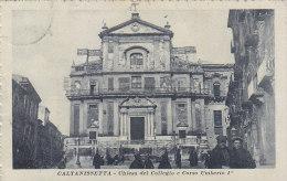 $3- 2631 - Caltanissetta Chiesa Del Collegio E Corso Umberto I° - F.p. Vg. - Caltanissetta